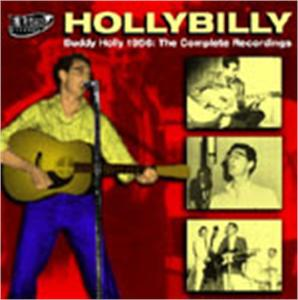HOLLYBILLY - COMPLETE 1956 RECS - BUDDY HOLLY - 50's Artists & Groups CD, EL TORO