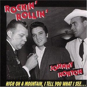 ROCKIN 'N' ROLLIN - JOHNNY HORTON - 50's Artists & Groups CDs, BEAR FAMILY