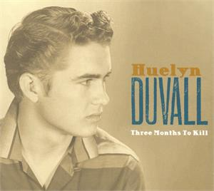 Three months to kill - Huelyn Duvall - 50's Artists & Groups CD, RWA