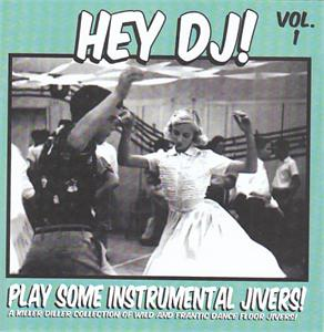 HEY DJ PLAY SOME INSTRUMENTAL JIVERS VOL 1 - VARIOUS ARTISTS - INSTRUMENTALS CD, HDR