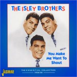 You Make Me Want To Shout 1956-1959 - ISLEY BROTHERS - DOOWOP CDs, JASMINE