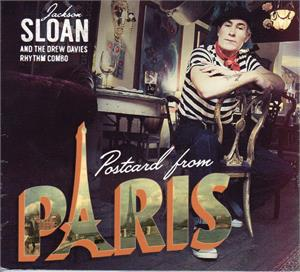 POSTCARD FROM PARIS - JACKSON SLOAN - New Releases CDs, CRAZY TIMES