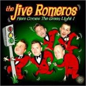 HERE COMES THE GREEN LIGHT - JIVE ROMEROS - NEO ROCK 'N' ROLL CDs, ABC Paramount
