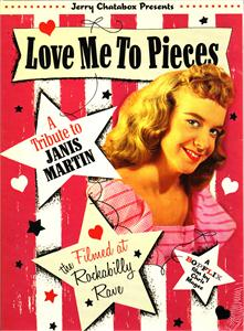 LOVE ME TO PIECES - JANIS MARTIN + TRIBUTE SHOW - DVDs CDs, BOPFLIX