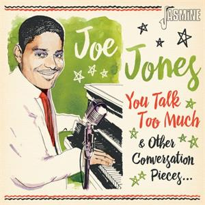 You Talk Too and Other Conversation Pieces - Great R&B Sounds of New Orleans - Joe JONES - 50's Rhythm 'n' Blues CD, JASMINE