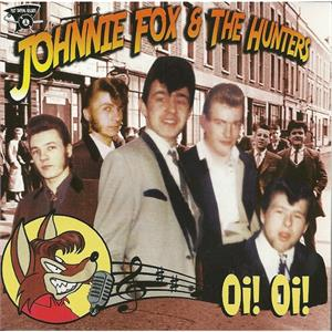 OI OI - JOHNNY FOX & HUNTERS - NEO ROCK 'N' ROLL CD, FOOTTAPPING