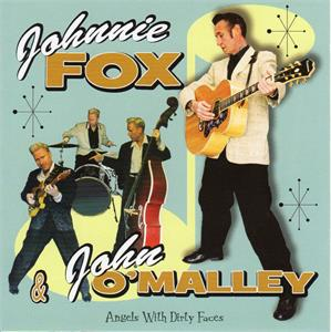 ANGELS WITH DIRTY FACES - JOHNNY FOX & JOHN O'MALLY - NEO ROCK 'N' ROLL CD, MALLEYCAT