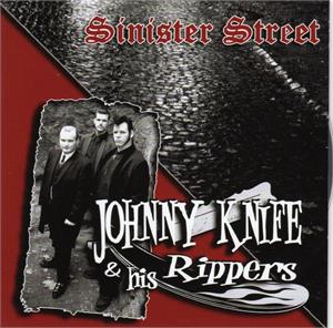 SINISTER STREET - JOHNNY KNIFE AND THE RIPPERS - New Releases CDs, PART