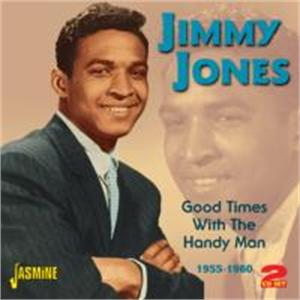 Good Times With the Handy Man - 1955-1960 - JIMMY JONES - 50's Artists & Groups CDs, JASMINE
