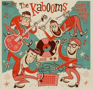 Right track wrong Way - KABOOMS - NEO ROCKABILLY CD, SLEAZY
