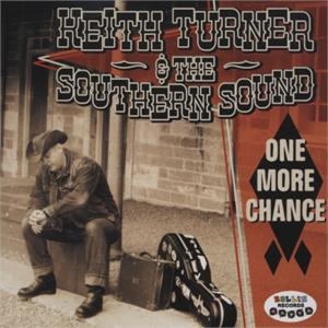 One More Chance - KEITH TURNER - NEO ROCKABILLY CD, ROLLIN