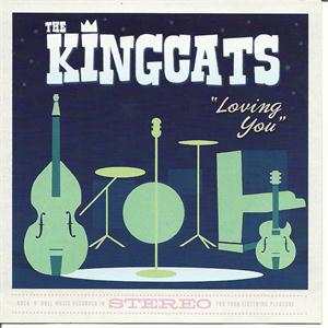 LOVING YOU - KINGCATS - NEO ROCK 'N' ROLL CD, FOOTTAPPING