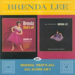BRENDA THATS ALL / ALL ALONE AM I - BRENDA LEE - 50's Artists & Groups CD, ACE