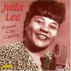 Kansas City Calling - Julia LEE - 50's Rhythm 'n' Blues CD, JASMINE