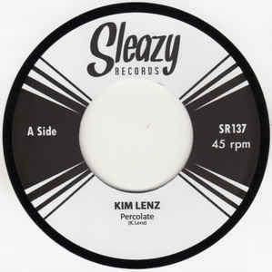 1, PERCULATE 2,I'LL FIND YOU - KIM LENZ - SLEAZY VINYL, SLEAZY