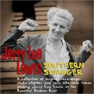 SOUTHERN SWAGGER - JERRY LEE LEWIS - 50's Artists & Groups VINYL, BEAR FAMILY