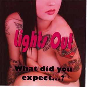 WHAT DID YOU EXPECT? - LIGHTS OUT - NEO ROCK 'N' ROLL VINYL, KRYPTON