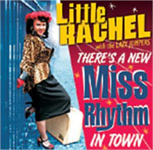 THERES A NEW MISS RHYTHM IN TOWN - LITTLE RACHEL - NEO ROCKABILLY CD, EL TORO
