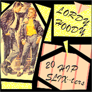 LORDY HOODY - VARIOUS - NEO ROCKABILLY CDs, FURY