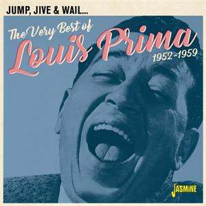 Jump, Jive & Wail 1952-1959 The Very Best of - Louis PRIMA - New Releases CD, JASMINE
