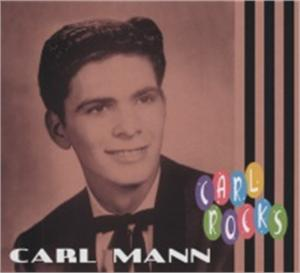 ROCKS - CARL MANN - 50's Artists & Groups CD, BEAR FAMILY