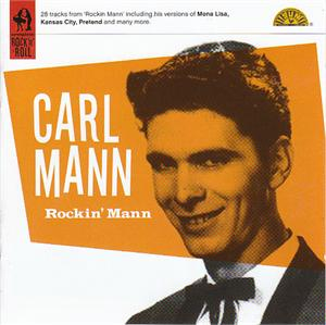 ROCKIN MANN - CARL MANN - 50's Artists & Groups CDs, SNAPPER