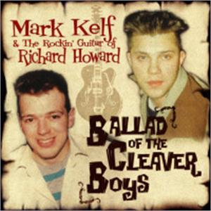 Ballad Of The Cleaver Boys - Mark Kelf & The Rockin' Guitar Of Richard Howard - NEO ROCKABILLY CD, VAMPIRELLA