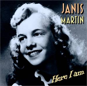 HERE I AM - JANIS MARTIN - 50's Artists & Groups CD, HYDRA
