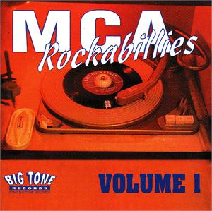 MCA ROCKABILLIES VOL 1 (2 CD'S) - VARIOUS ARTISTS - 50's Rockabilly Comp CD, BIG TONE