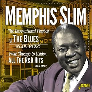 From Chicago to London 1948-1960 – All the R&B Hits and More - Memphis SLIM - 50's Rhythm 'n' Blues CD, JASMINE