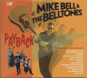 PAYBACK - MIKE BELL & THE BELLTONES - NEO ROCKABILLY CD, GOOFIN
