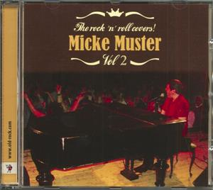 ROCK N ROLL COVERS VOL 2 - MICKE MUSTER - NEO ROCK 'N' ROLL CD, OLD ROCK
