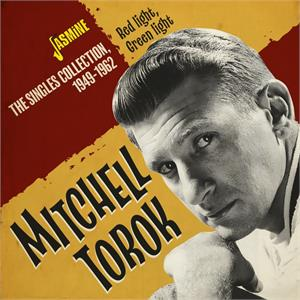 Red Light, Green Light - The Singles Collection, 1949-1962 - Mitchell TOROK - New Releases CD, JASMINE