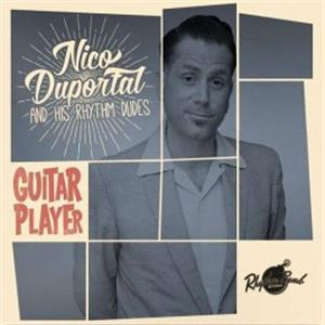 GUITAR PLAYER - NICO DUPORTAL & HIS RHYTHM DUDES - New Releases CDs, RHYTHM BOMB