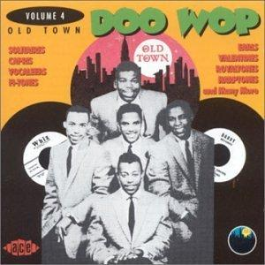 OLD TOWN DOO WOP VOL 4 - VARIOUS - DOOWOP CDs, ACE