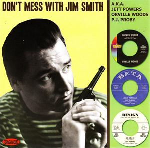 Don't Mess with Jim Smith - P J PROBY - BRITISH R'N'R CDs, BRUSHWOOD
