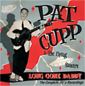 LONG GONE DADDY - PAT CUPP - 50's Artists & Groups CDs, EL TORO