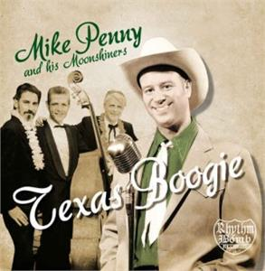 TEXAS BOOGIE - Mike Penny And His Moonshiners - NEO ROCKABILLY CDs, RHYTHM BOMB