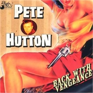 Pete Hutton & The Beyonders - Back With Vengeance - NEO ROCK 'N' ROLL CDs, RHYTHM BOMB