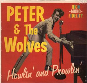 Howlin and Prowlin - Peter and the Wolves - NEO ROCKABILLY CDs, VLV