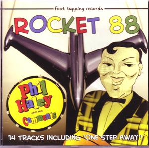 ROCKET 88 - PHIL HALEY & COMMENTS - NEO ROCK 'N' ROLL CD, FOOTTAPPING