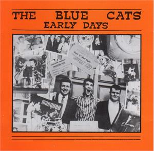 Early Days - Blue Cats - NEO ROCKABILLY CD, NERVOUS