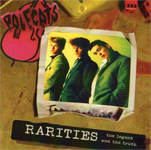 RARITIES - the legend and the truth - POLECATS - NEO ROCKABILLY VINYL, RAUCOUS