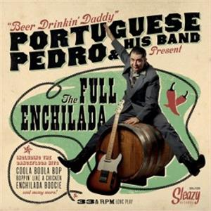 The full Enchelada - Portuguese Pedro - NEO ROCKABILLY CD, SLEAZY