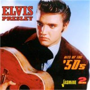 Hits Of The '50s (2 CD'S) - ELVIS PRESLEY - 50's Artists & Groups CDs, JASMINE