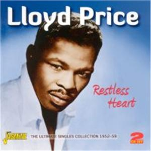 Restless Heart Singles 1952-1959 (2 CD'S) - LLOYD PRICE - 50's Rhythm 'n' Blues CDs, JASMINE