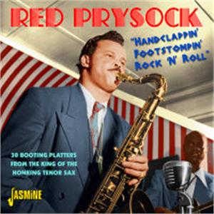 Handclappin', Footstompin' Rock 'N' Roll - RED PRYSOCK - 50's Rhythm 'n' Blues CDs, JASMINE