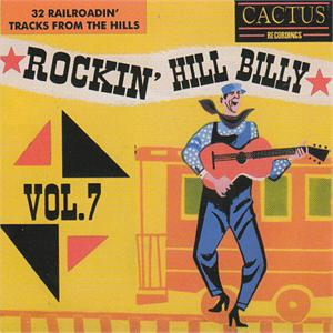 ROCKIN' HILLBILLY VOL 7 - VARIOUS - HILLBILLY CDs, CACTUS