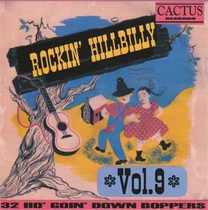 ROCKIN' HILLBILLY VOL 9 - VARIOUS ARTISTS - SALE CD, CACTUS
