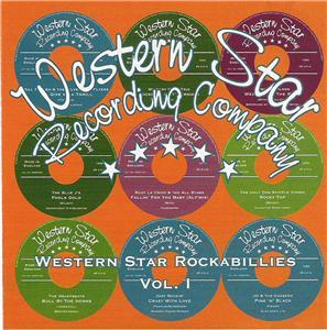 WESTERN STAR ROCKABILLIES VOL 1 - VARIOUS ARTISTS - NEO ROCKABILLY CD, WESTERN STAR